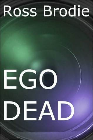 Ego Dead Ross Brodie