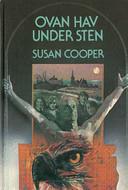 Ovan hav, under sten Susan Cooper