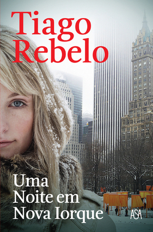 Uma Noite em Nova Iorque  by  Tiago Rebelo