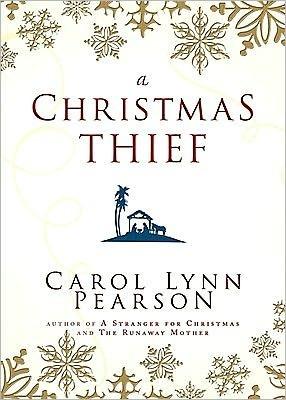 A Christmas Thief Carol Lynn Pearson