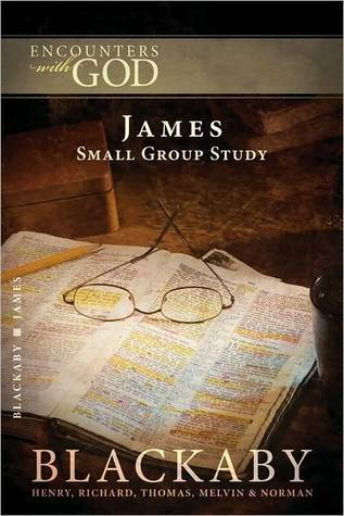 James: A Blackaby Bible Study Series  by  Henry T. Blackaby