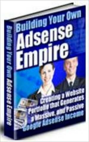 The Google Adsense Empire Handbook M&M Pubs