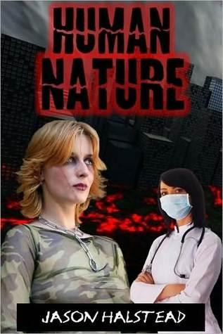 Human Nature  by  Jason Halstead