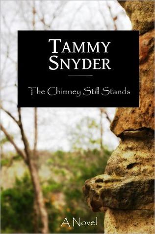 The Chimney Still Stands Tammy Snyder