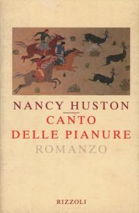 Canto delle pianure  by  Nancy Huston