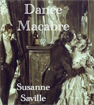 Dance Macabre  by  Susanne Saville