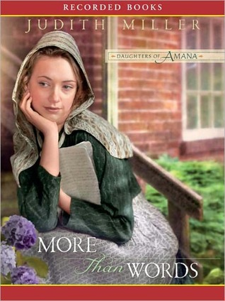 More Than Words: Daughters of Amana Series, Book 2  by  Judith McCoy Miller