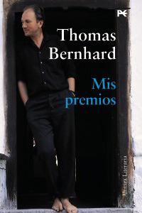 Mis premios Thomas Bernhard