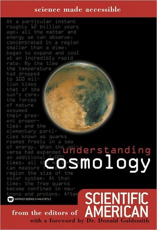 Understanding Cosmology Understanding Cosmology Scientific American