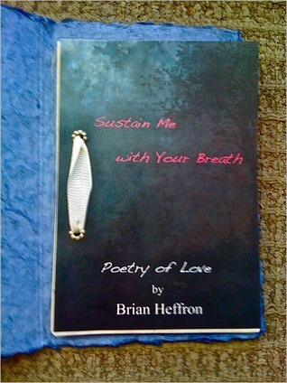 Sustain Me with Your Breath Brian Heffron