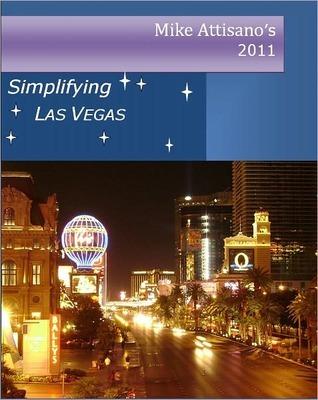 Simplifying Las Vegas 2011  by  Mike Attisano