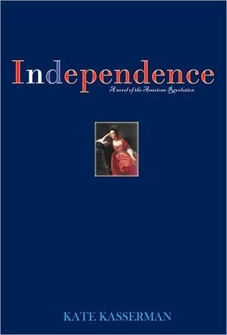 Independence  by  Kate Kasserman