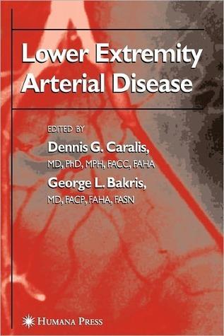 Lower Extremity Arterial Disease  by  Dennis G. Caralis