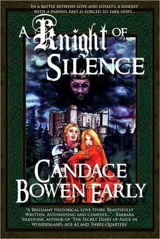 A Knight of Silence Candace C. Bowen