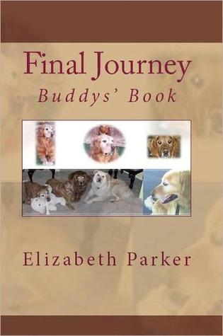 Final Journey: Buddys Book Elizabeth  Parker