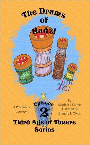 Drums of Hadzi: Episode 2  by  Stephen I. Carmer