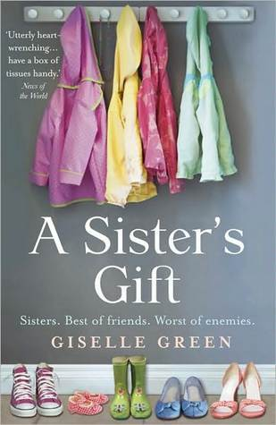 A Sisters Gift Giselle Green