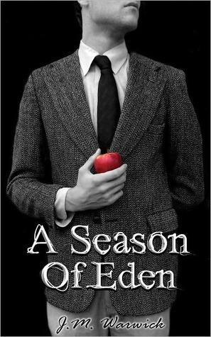 A Season of Eden J.M. Warwick