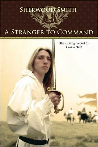 A Stranger to Command Sherwood Smith