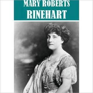 Essential Mary Roberts Rinehart (21 books)  by  Mary Roberts Rinehart