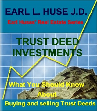 Trust Deed Investments  by  Earl L. Huse