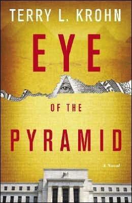 Eye of the Pyramid  by  Terry L. Krohn