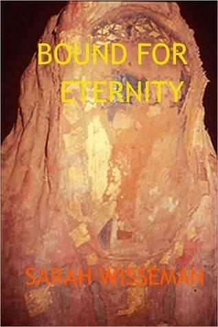 Bound for Eternity Sarah Wisseman