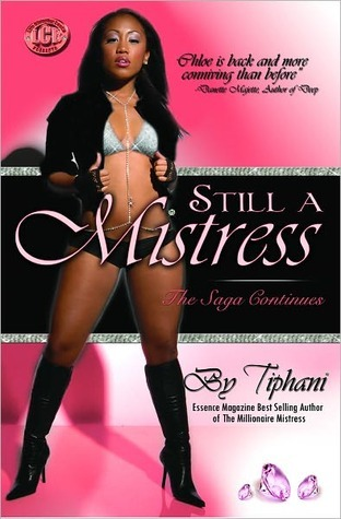 Still A Mistress  by  Tiphani Montgomery