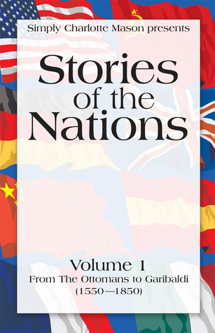 Stories of the Nations, Volume 1  by  Charles Morris