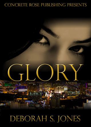 Glory  by  Deborah S. Jones