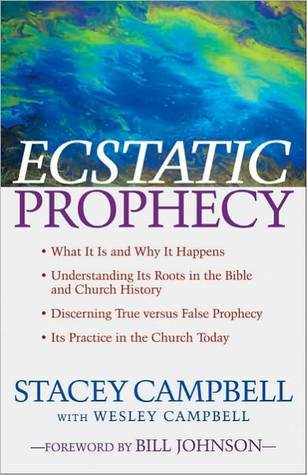 Ecstatic Prophecy  by  Stacey Campbell