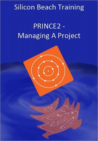 PRINCE2 Training - Managing a Project  by  Silicon Beach Training