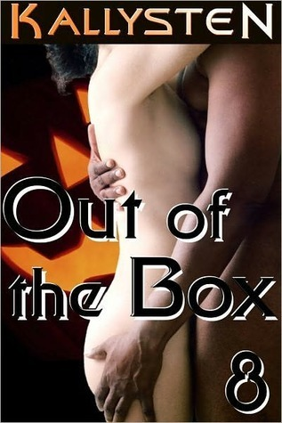 Out of the Box 8 Kallysten