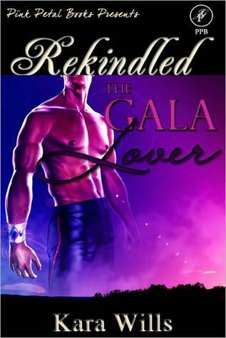 The Gala Lover  by  Kara Wills