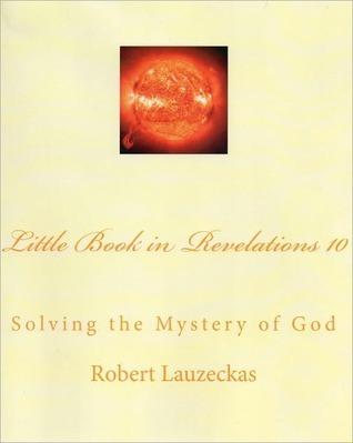 Little Book in Revelations 19 Robert L