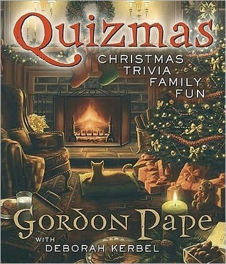Quizmas: Christmas Trivia Family Fun Gordon Pape