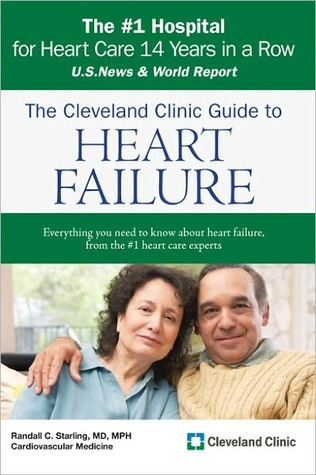 Cleveland Clinic Guide to Heart Failure Randall Starling