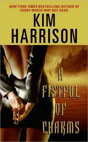 A Fistful of Charms Kim Harrison