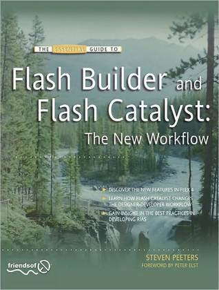Flash Builder and Flash Catalyst: The New Workflow Stephen Peeters
