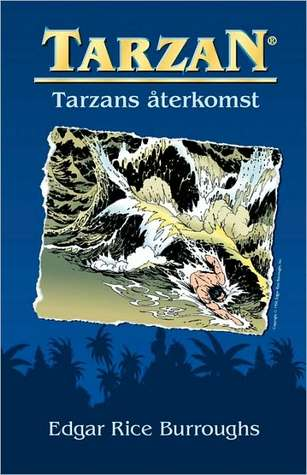 Tarzans återkomst  by  Edgar Rice Burroughs