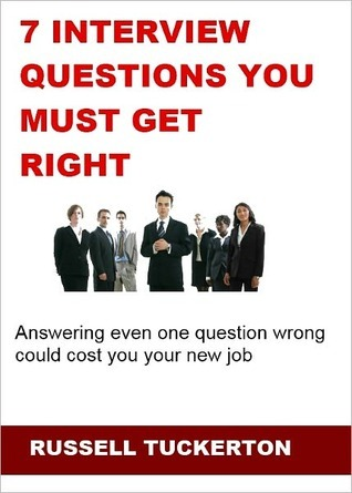 7 Interview Questions You Must Get Right Russell Tuckerton