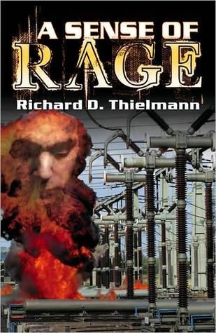 A Sense of Rage  by  Richard D. Thielmann