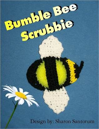 Bumble Bee Scrubbie Crochet Pattern Sharon Santorum
