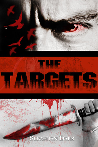 The Targets  by  Sebastian Dark