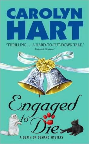 Engaged to Die Carolyn Hart