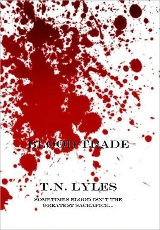 Blood Trade T.N. Lyles