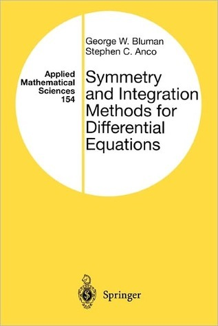 Symmetry and Integration Methods for Differential Equations  by  George Bluman