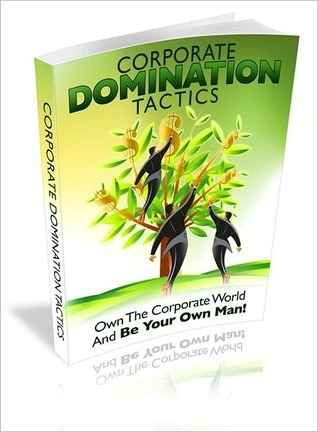 Corporate Domination Tactics  by  Lou Diamond