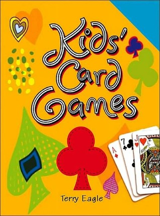 Kids Card Games  by  Terry Eagle