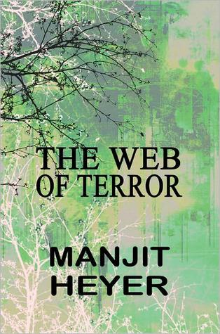 The Web of Terror  by  Manjit Heyer